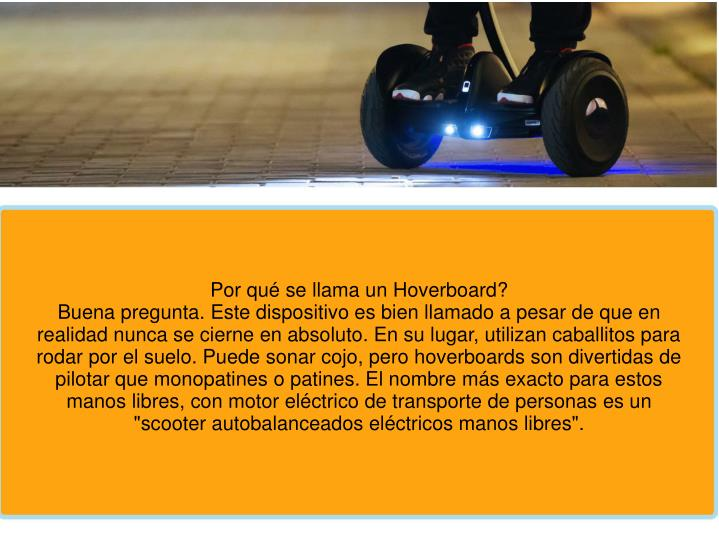 Por qué se llama un Hoverboard?