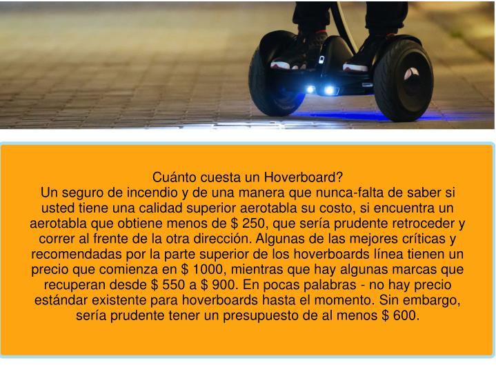 Cuánto cuesta un Hoverboard?