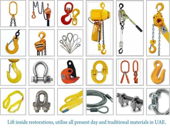 Lift inside restorations, utilise all present day and traditional materials in UAE.