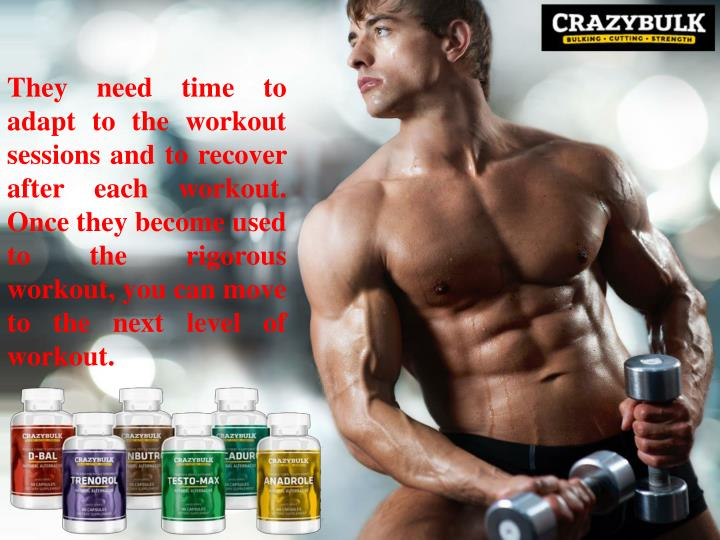 They need time to adapt to the workout sessions and to recover after each workout. Once they become ...