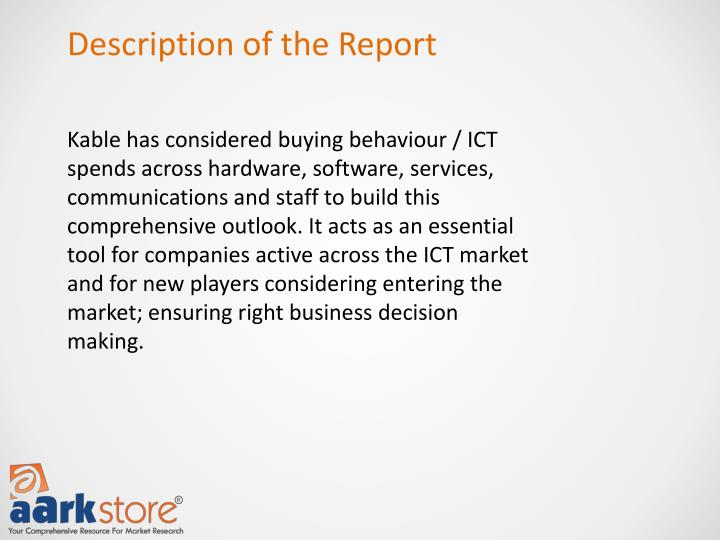 Description of the Report