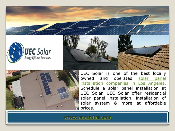 UEC Solar is one of the best locally owned and operated