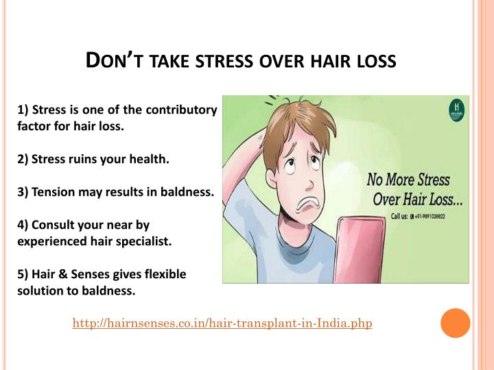Don't take stress over hair loss