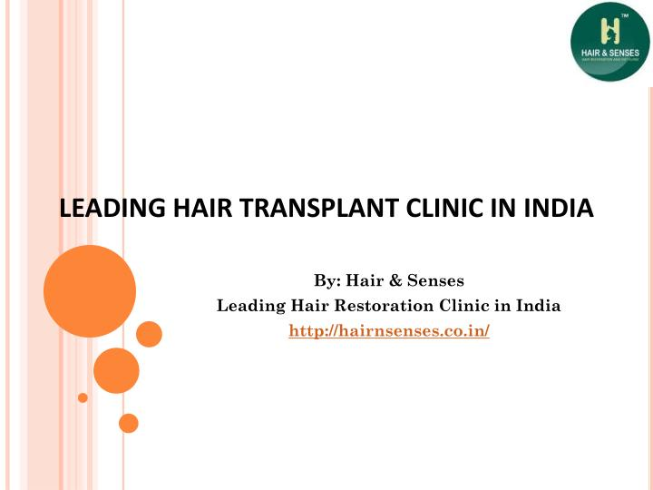 Leading hair transplant clinic in india