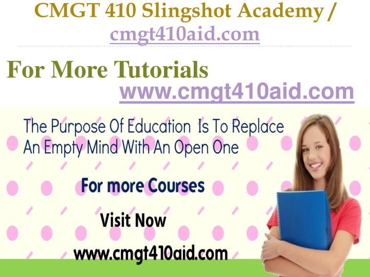 CMGT 410 Slingshot Academy /