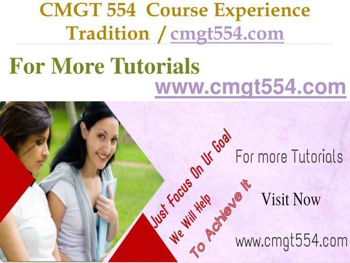 Cmgt 554 course experience tradition cmgt554 com