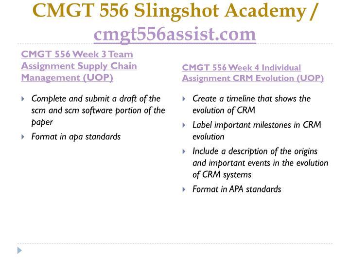 CMGT 556 Slingshot Academy /
