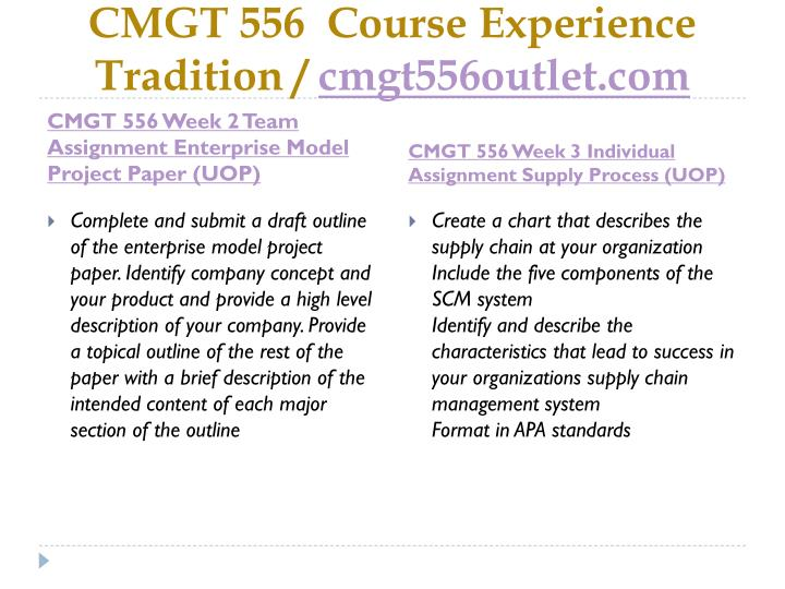 Cmgt 556 course experience tradition cmgt556outlet com2