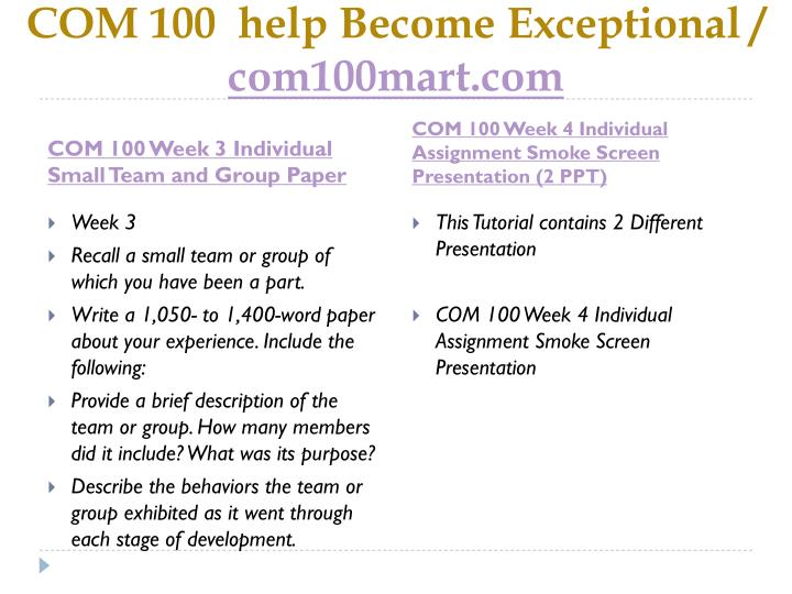 COM 100  help Become Exceptional