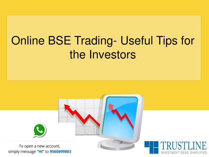 Online BSE Trading- Useful Tips for the Investors