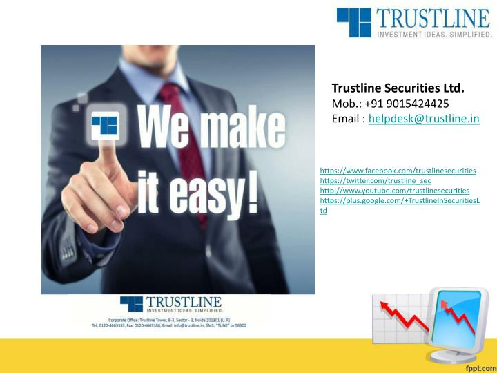 Trustline Securities Ltd.