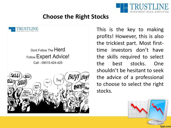 Choose the Right Stocks