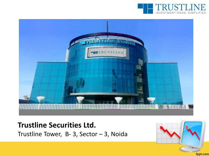 Trustline Securities Ltd.