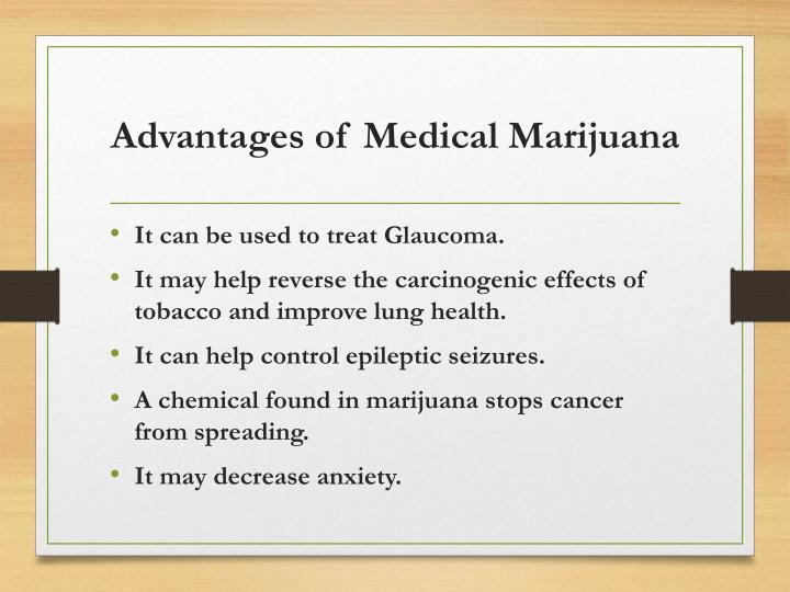 Advantages of Medical Marijuana