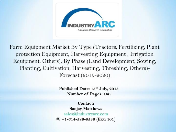Farm Equipment Market By Type (Tractors, Fertilizing, Plant