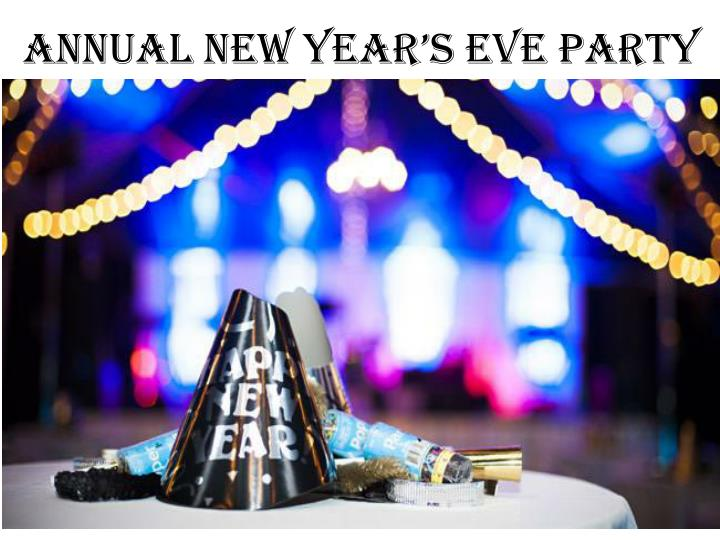 Annual New Year's Eve Party