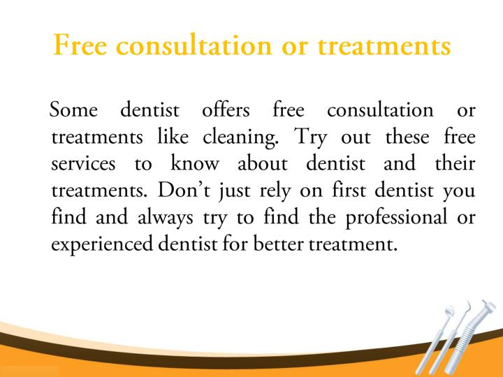 Free consultation or treatments