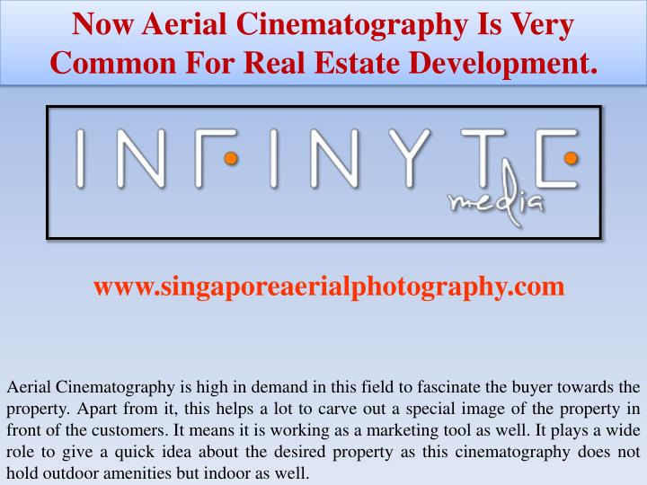Now Aerial Cinematography Is Very Common For Real Estate Development.