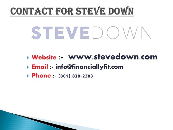 Contact For Steve Down