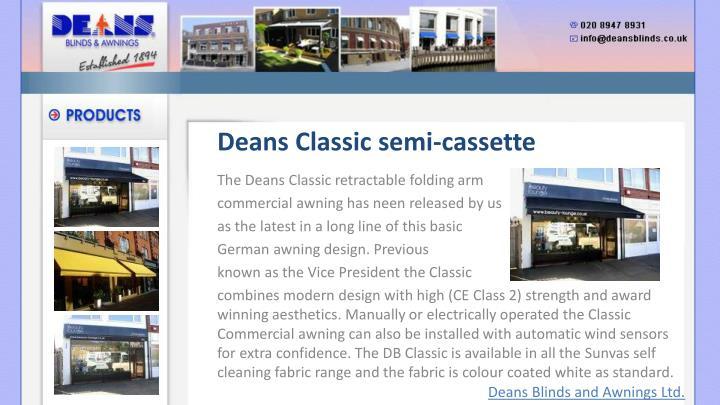 Deans Classic semi-cassette