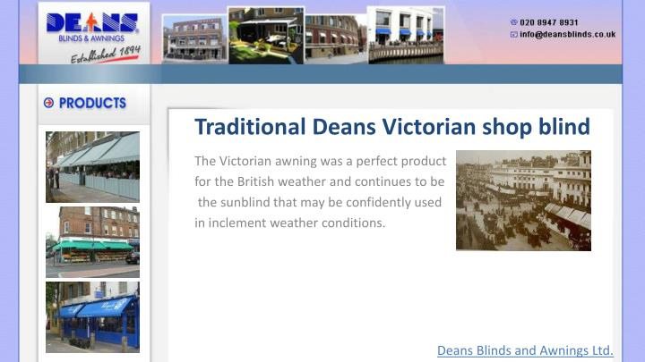 Traditional Deans Victorian shop blind