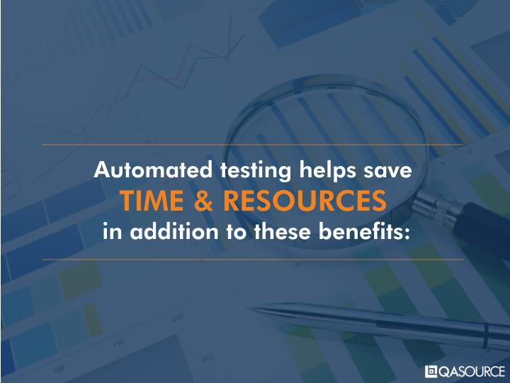 Automated testing helps save