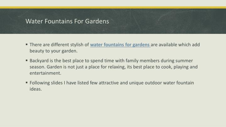 Water fountains for gardens