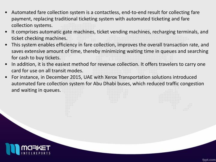 Automated fare collection system is a contactless, end-to-end result for collecting fare payment, re...