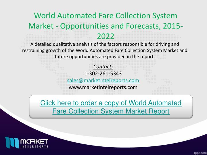 World Automated Fare Collection System Market - Opportunities and Forecasts, 2015-2022