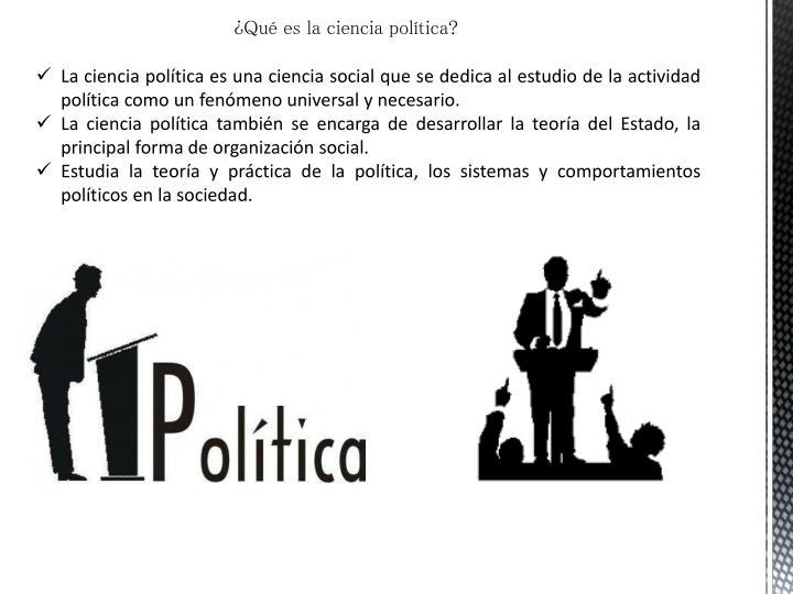 ¿Qué es la ciencia política?