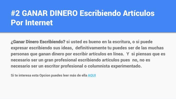 #2 GANAR DINERO Escribiendo Artículos Por Internet
