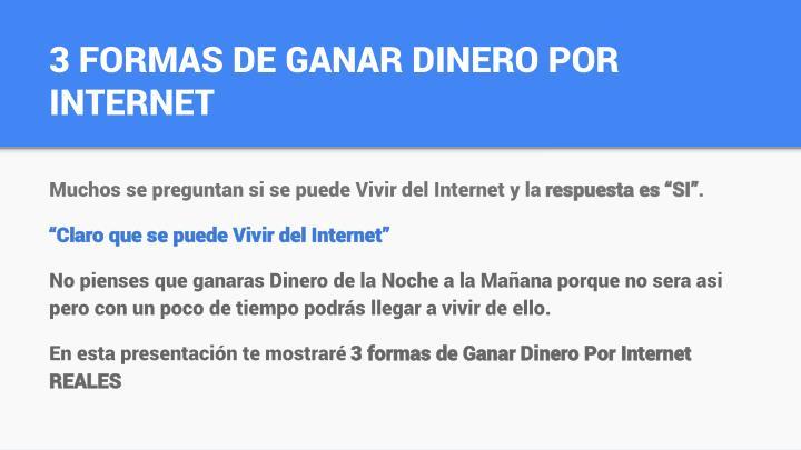 3 FORMAS DE GANAR DINERO POR INTERNET