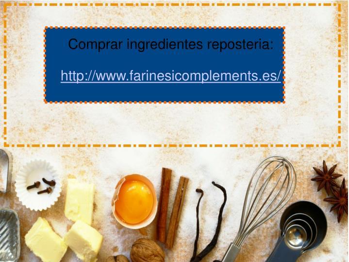 Comprar ingredientes reposteria: