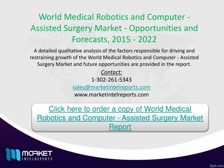 World Medical Robotics and Computer - Assisted Surgery Market - Opportunities and Forecasts, 2015 - 2022