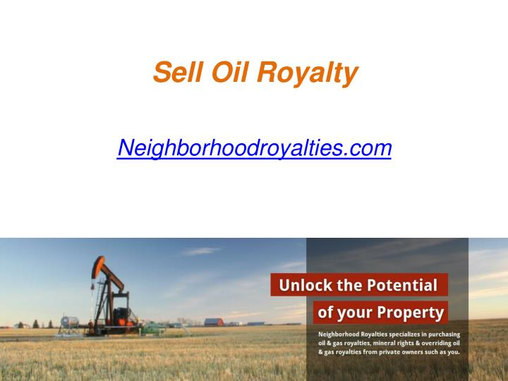 Sell oil royalty