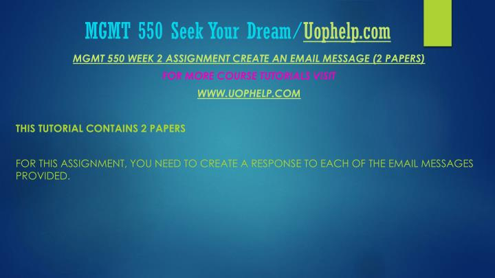 Mgmt 550 seek your dream uophelp com1
