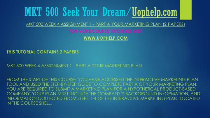 Mkt 500 seek your dream uophelp com1