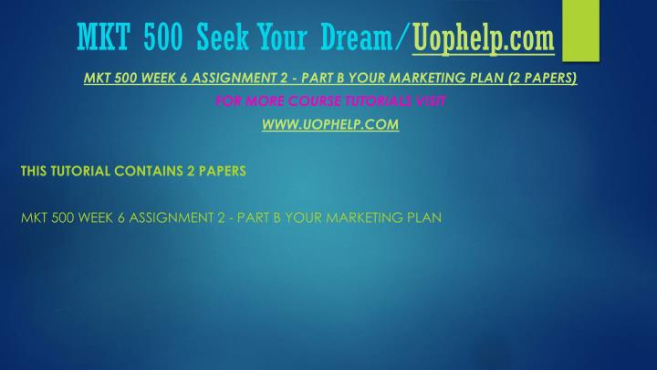 Mkt 500 seek your dream uophelp com2