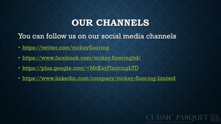 Our channels