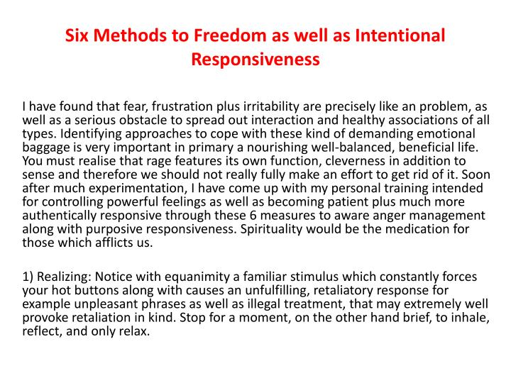 Six methods to freedom as well as intentional responsiveness