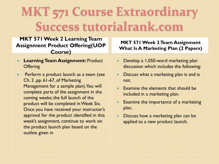 MKT 571 Week 2 Learning Team Assignment Product Offering(UOP Course)