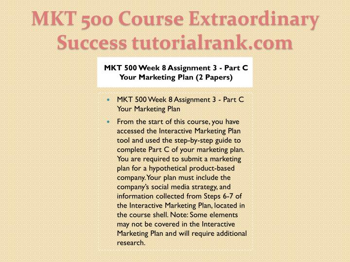 Mkt 500 course extraordinary success tutorialrank com2