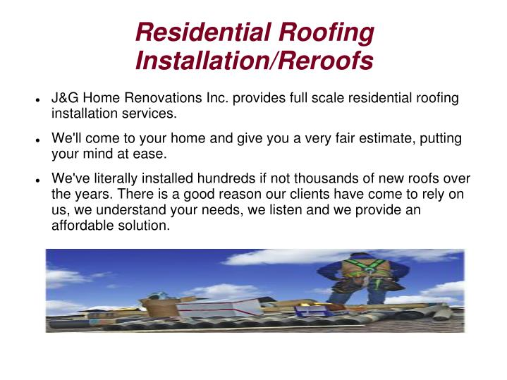 Residential Roofing Installation/Reroofs