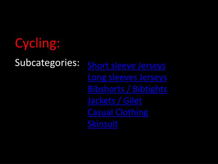 Cycling: