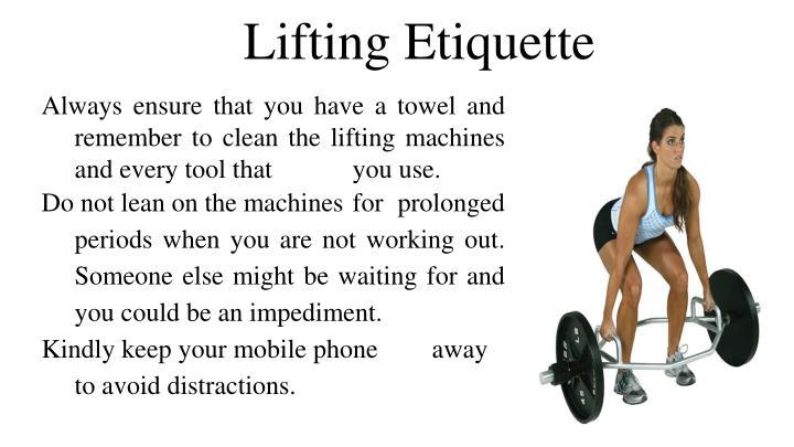 Lifting Etiquette