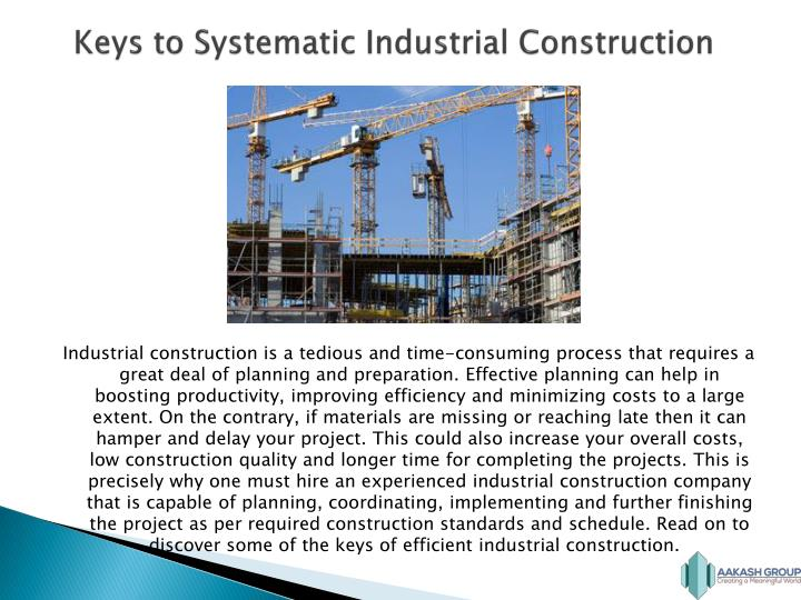 Keys to systematic industrial construction
