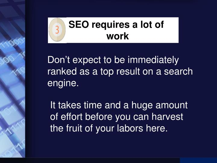 SEO requires a lot of