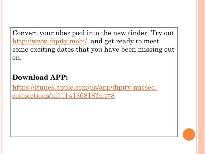 Convert your uber pool into the new tinder. Try out
