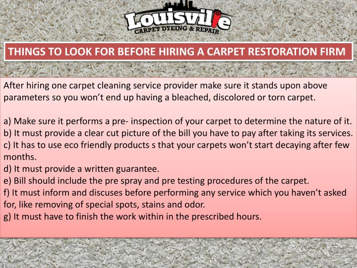 THINGS TO LOOK FOR BEFORE HIRING A CARPET RESTORATION
