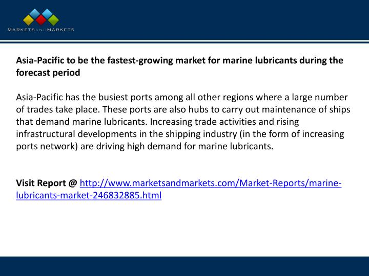 Asia-Pacific to be the fastest-growing market for marine lubricants during the forecast